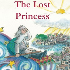 The Lost Princess – Back In Print
