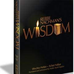 Rebbe Nachman's Wisdom – NEW Edition