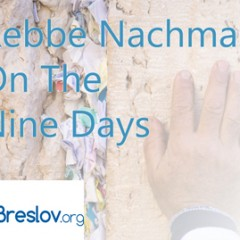 Free Booklet: R' Nachman & The 9 Days (And 3 Weeks)