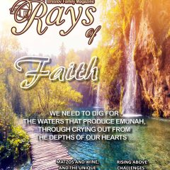 Rays Magazine – Pesach Issue