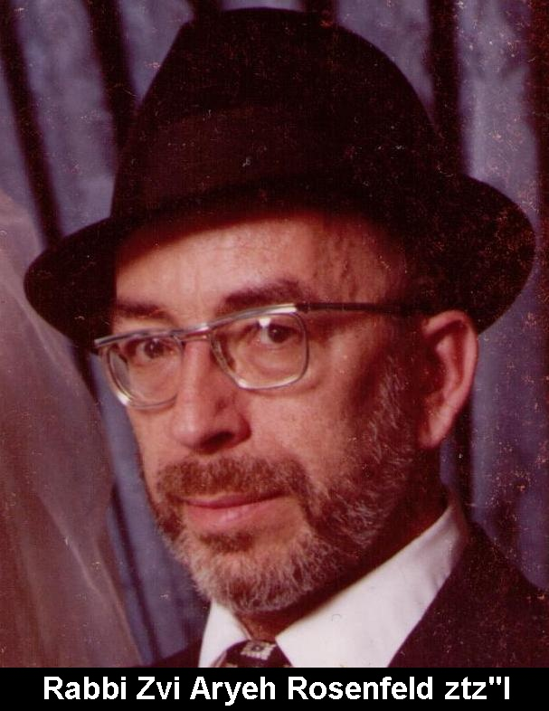 Rabbi Zvi Aryeh (Leo) Rosenfeld Tribute